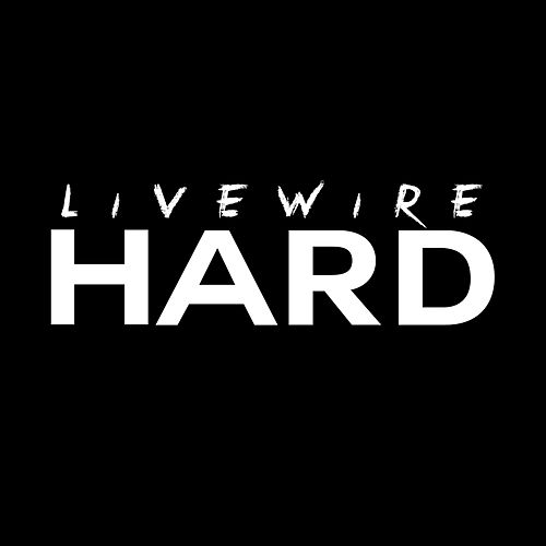 Hard by Livewire