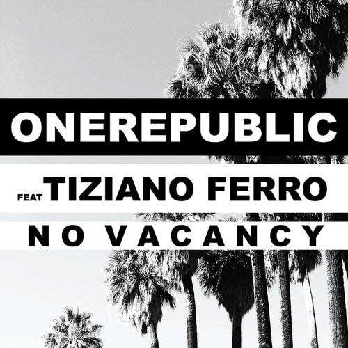 No Vacancy by OneRepublic
