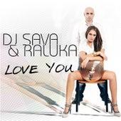 Love You by DJ Sava