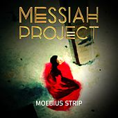 Moebius Strip by Messiah Project