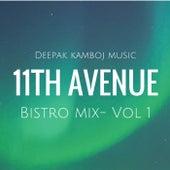 11th Avenue Bistro Mix Vol-1 by Deepakkamboj
