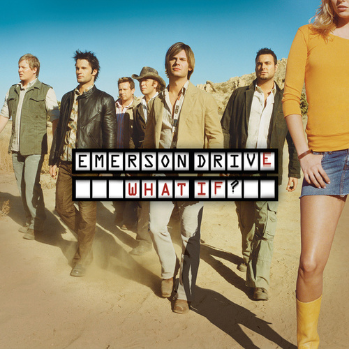 What If? by Emerson Drive