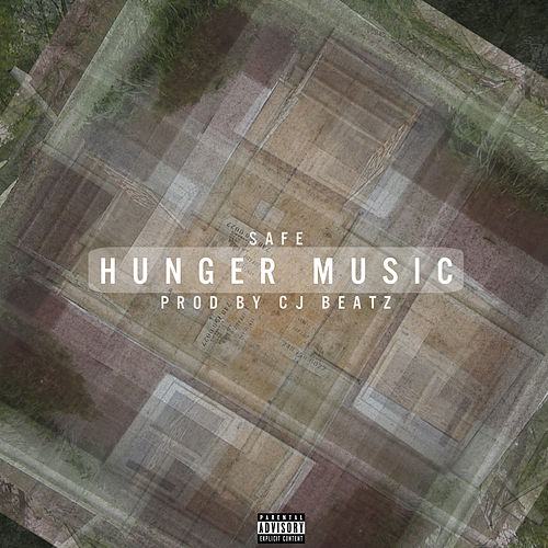 Hunger Music by Safe