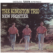 New Frontier by The Kingston Trio