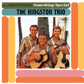 Something Special by The Kingston Trio