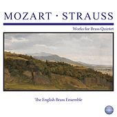 Mozart - Strauss: Works for Brass Quintet by The English Brass Ensemble