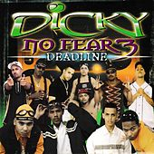 Dj Dicky No Fear 3: Deadline by Various Artists