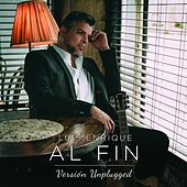 Al Fin (Unplugged) by Luis Enrique
