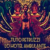 Lo Hotel Ambulante by Tuto Petruzzi