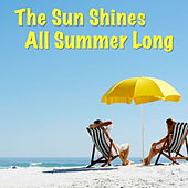 The Sun Shines All Summer Long von Various Artists