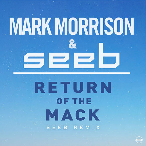 Return Of The Mack (Seeb Remix) de seeb