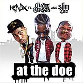 At the Doe (feat. Slim 400 & Clyde Carson) by Kenex