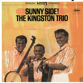 Sunny Side by The Kingston Trio