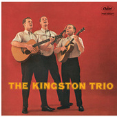 The Kingston Trio by The Kingston Trio