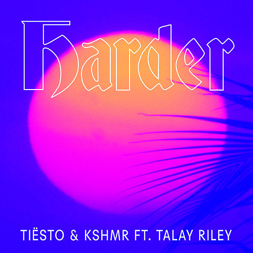 Harder by Tiësto