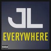 Everywhere by JL