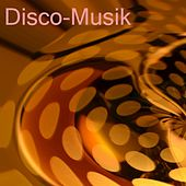 Disco-Musik by Various Artists
