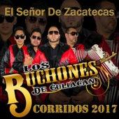 El Señor de Zacatecas (Corridos) by Los Buchones de Culiacan