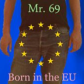 Born in the EU by Various Artists