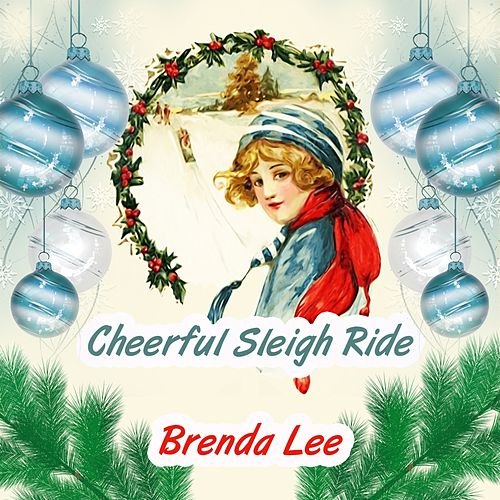 Cheerful Sleigh Ride by Brenda Lee