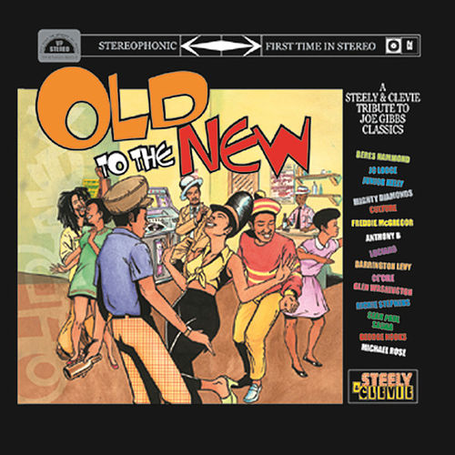 Play & Download Old To The New: A Steelie & Clevie Tribute... by Various Artists | Napster