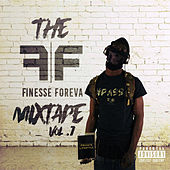 The Finesse Foreva Mixtape, Vol. 1 by Finesse Foreva
