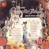 The Only Operetta Album You'll Ever Need! by Various Artists