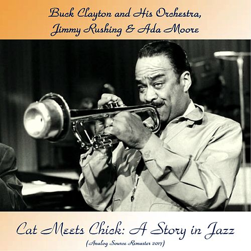 Cat Meets Chick: A Story in Jazz (Analog Source Remaster 2017) von Jimmy Rushing