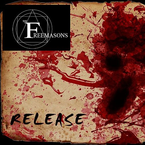 Release by The Freemasons
