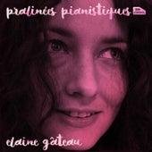 Pralinées Pianistiques de Elaine Gâteau