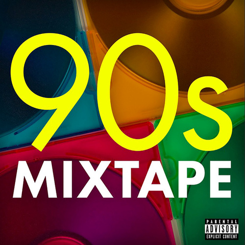 90s Mixtape by Various Artists