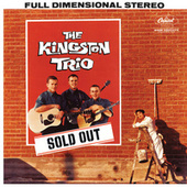 Sold Out by The Kingston Trio