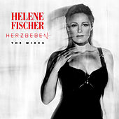 Herzbeben (The Mixes) by Helene Fischer