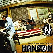 Love Somebody To Know by Hanson
