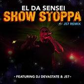 Show Stoppa (feat. DJ Devastate) [J57 Remix] by El Da Sensei