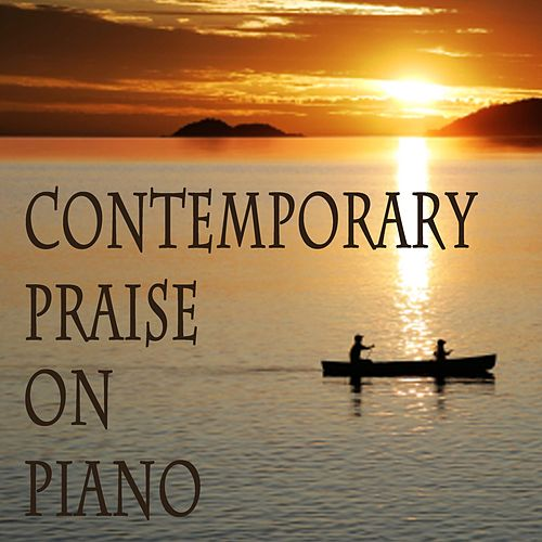 Contemporary Praise on Piano de The O'Neill Brothers Group