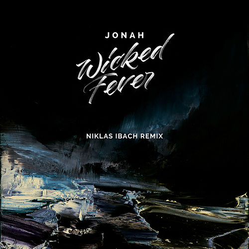 Wicked Fever (Niklas Ibach Remix) by Jonah