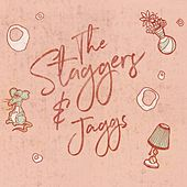 The Staggers & Jaggs by The Staggers