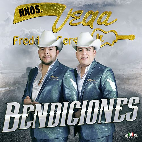 Bendiciones by Hermanos Vega JR