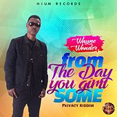 From the Day You Gimi Some by Wayne Wonder