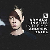 Armada Invites (In The Mix): Andrew Rayel by Various Artists