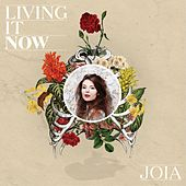 Living It Now by Joia