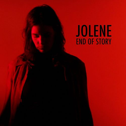End of Story by Jolene