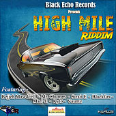 High Mile Riddim by Various Artists