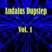 Andalus Dubstep, Vol. 1 by Various Artists