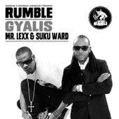 Gyalis by Rumble