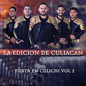 Fiesta En Culichi, Vol. 2 by La Edicion De Culiacan