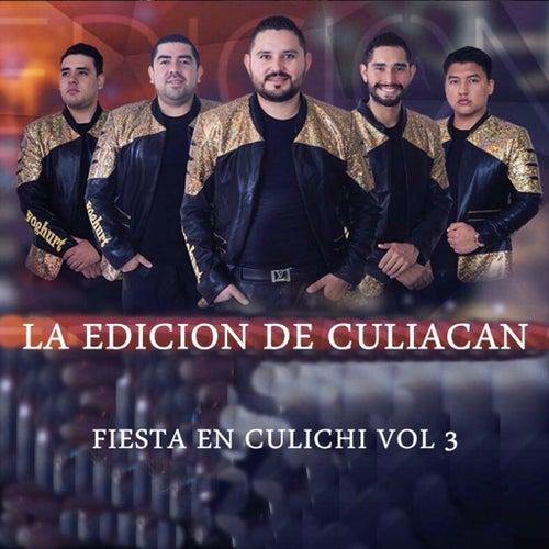 Fiesta En Culichi, Vol. 3 by La Edicion De Culiacan