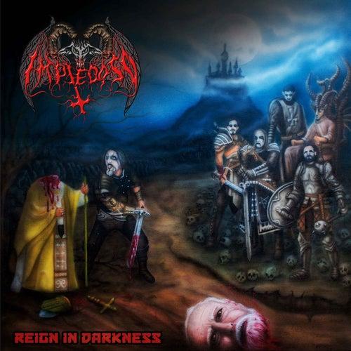 Reign in Darkness de Impiedoso