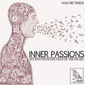 Inner Passions, Vol. 3 - Techno from the Deep of the Heart by Various Artists